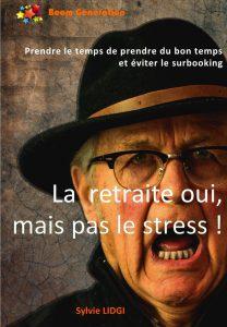 La retraite pas le stress